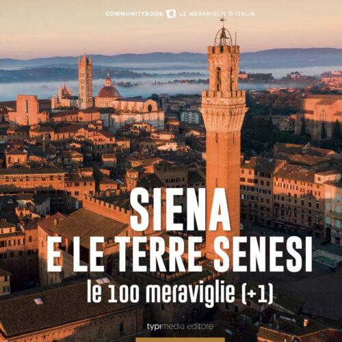 le meraviglie di Siena